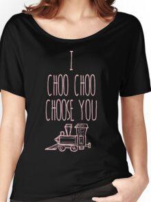 I Choo Choo Choose You Valentines Gift Women's Relaxed Fit T-Shirt