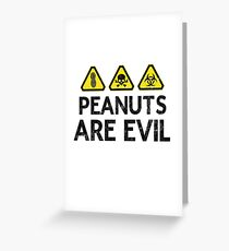 Peanuts are Evil-Danger Hazard Signs Peanut Allergy Greeting Card