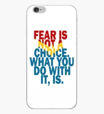 Fear Is Not A Choice iPhone Case