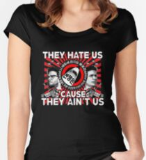 They Hate Us 'Cause They Ain't Us Women's Fitted Scoop T-Shirt