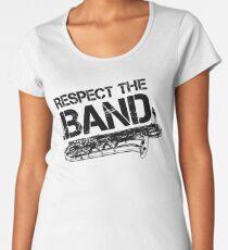 Respect The Band - Baritone Saxophone (Black Lettering) Women's Premium T-Shirt