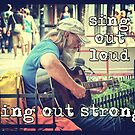sing out loud...sing out strong by Lenore Locken