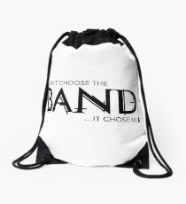 I Didn't Choose The Band (Black Lettering) Drawstring Bag