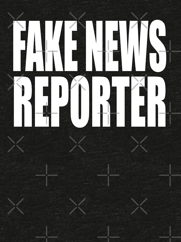 Fake News Reporter by everything-shop