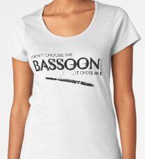 I Didn't Choose The Bassoon (Black Lettering) Women's Premium T-Shirt