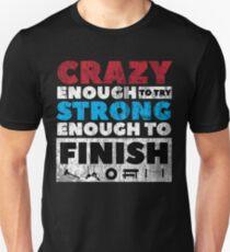 Crazy Strong Unisex T-Shirt