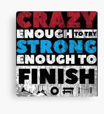 Crazy Strong Canvas Print