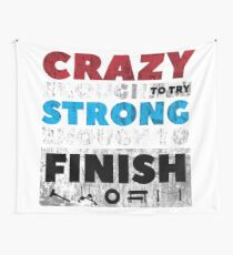 Crazy Strong Wall Tapestry