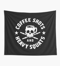 Kaffeeschüsse und schwere Kniebeugen Wandbehang