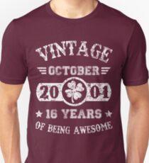 Geburtstag Oktober 2001 16 Jahre Awesome Unisex T-Shirt