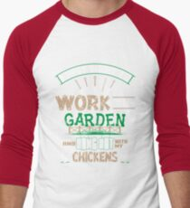 Work In My Garden And Hangout With Chickens Shirt T-Shirt