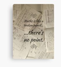 Maths is pointless Canvas Print