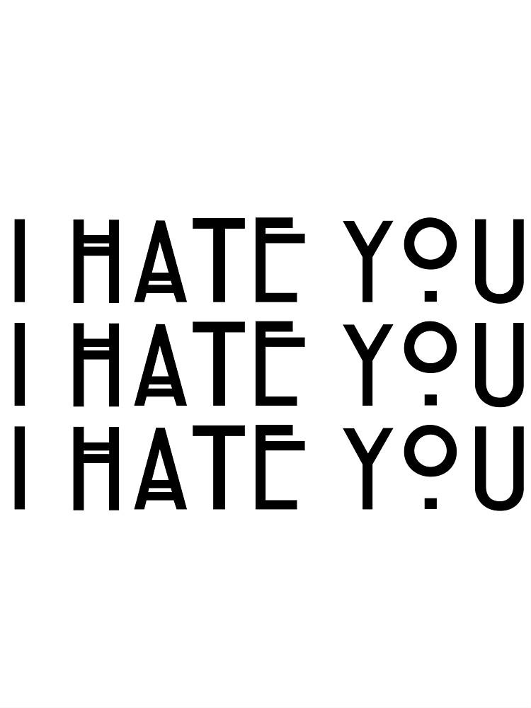 I Hate You - barteam