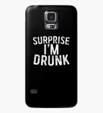 Überraschung, ich bin betrunken Hülle & Klebefolie für Samsung Galaxy