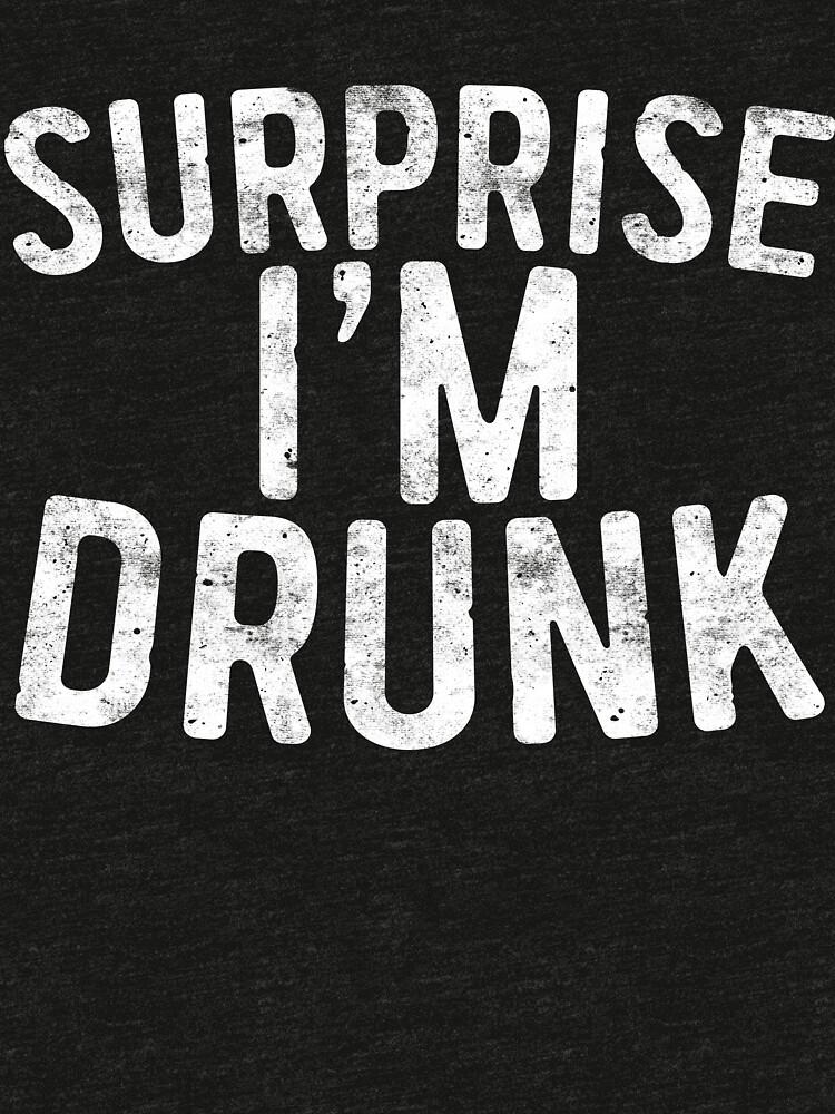Überraschung, ich bin betrunken von deepstone