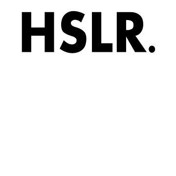 HSLR (Hustler) by blessingthee