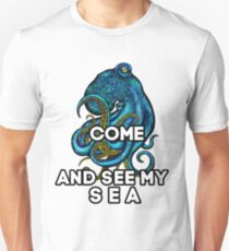 Come and see my sea. A nice picture of a blue octopus will attract people's admiring glances T-Shirt