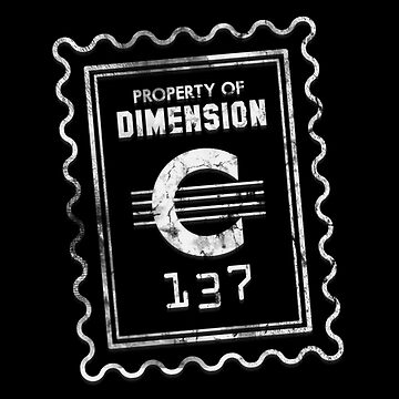 Property of Dimension C-137 by Malupali