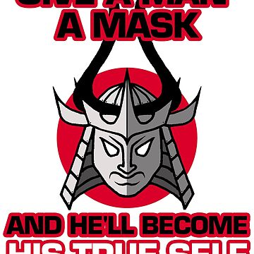Give a man a mask and he'll become his true self. A nice picture of samurai mask will attract people's admiring glances by BuLLGam