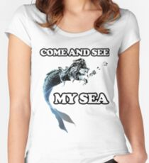 Come and see my sea. A nice picture of a space mermaid will attract people's admiring glances Women's Fitted Scoop T-Shirt