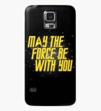 May the Force Be With You Case/Skin for Samsung Galaxy