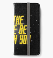 May the Force Be With You iPhone Wallet/Case/Skin