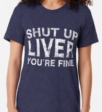 Halt die Klappe Leber du bist in Ordnung Vintage T-Shirt