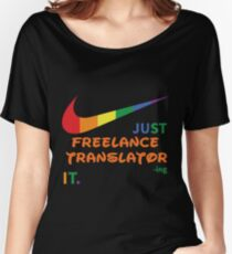 FREELANCE TRANSLATOR BEST COLLECTION 2017 Women's Relaxed Fit T-Shirt
