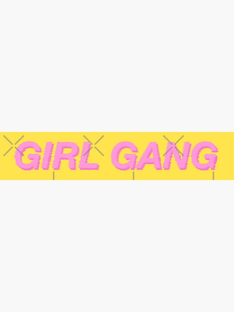 GIRL GANG YELLOW de r0undincircles
