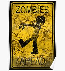 Zombies Ahead Poster