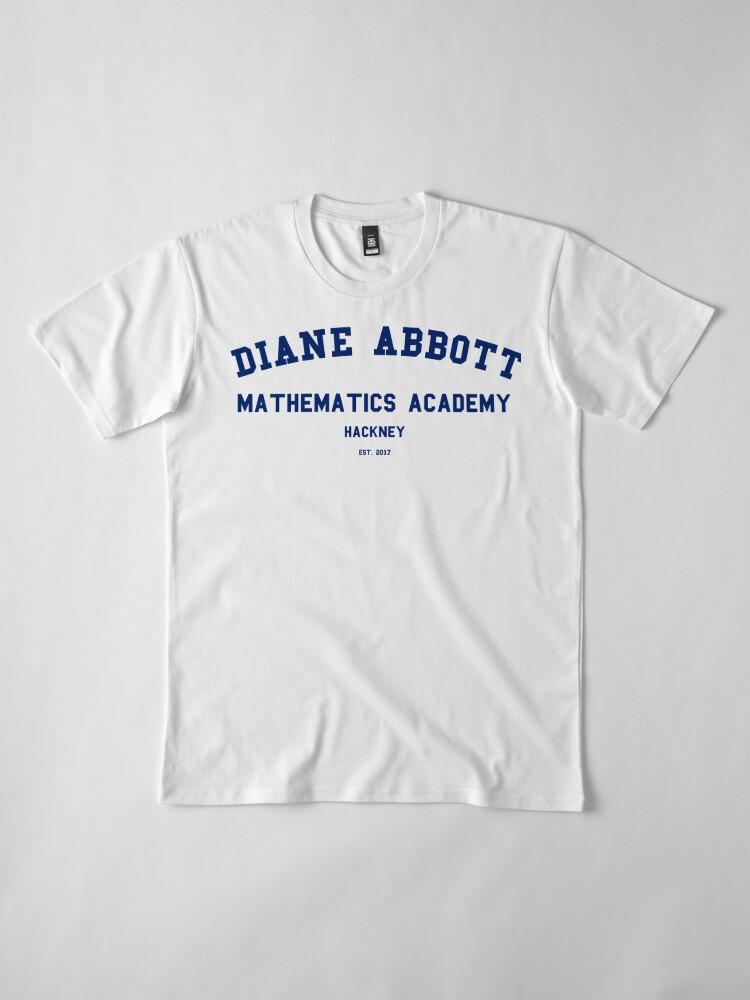Alternative Ansicht von Diane Abbott Mathematik Akademie Luxus Premium T-Shirt