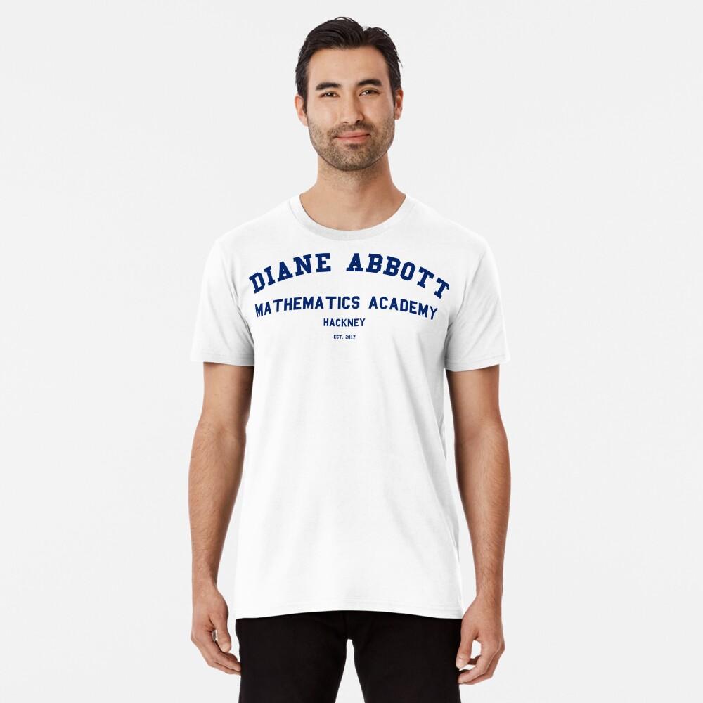 Diane Abbott Mathematik Akademie Luxus Premium T-Shirt