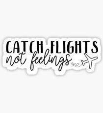 Flüge fangen, keine Gefühle Sticker