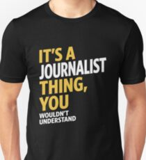 Journalist Thing T-Shirt
