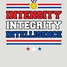 Intensity Integrity Intelligence by HandDrawnTees