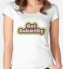 Get Schwifty Women's Fitted Scoop T-Shirt