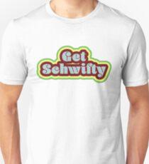 Get Schwifty Slim Fit T-Shirt