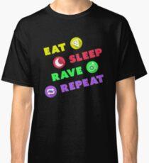 Eat Sleep Rave Repeat - Electronic Dance Music Show Classic T-Shirt