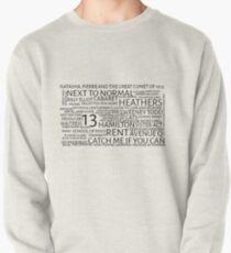 Musicals Pullover Sweatshirt