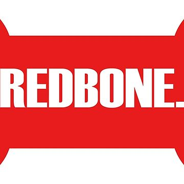 Redbone by EasternGraphics