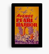 Avenge Pearl Harbor Canvas Print
