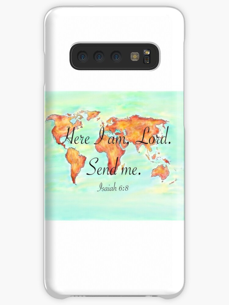 'Here I am, Lord  Send me  ' Case/Skin for Samsung Galaxy by cen7997