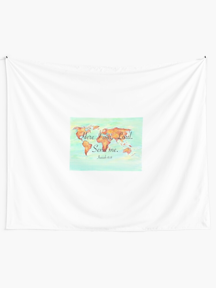 Here I am, Lord  Send me  | Wall Tapestry