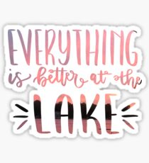 Everything is Better at the Lake with Sunset Photograph Sticker
