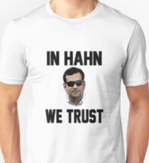 In Hahn We Trust T-Shirt