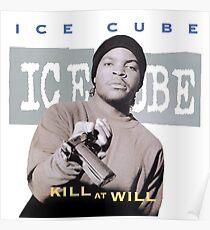 Ice Cube Kill at Will Poster