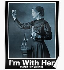 Science March — I'm With Marie Curie Poster