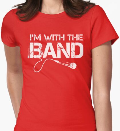 I'm With The Band - Vocals (White Lettering) T-Shirt