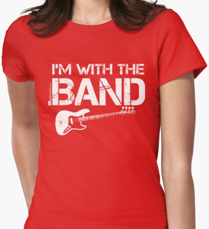 I'm With The Band - Bass Guitar (White Lettering) T-Shirt