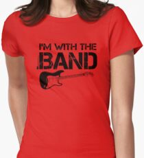 I'm With The Band - Electric Guitar (Black Lettering) Women's Fitted T-Shirt